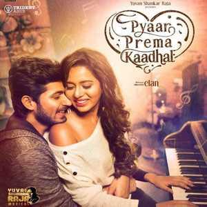 Pyaar Prema Kaadhal Ringtones,Pyaar Prema Kaadhal Bgm Download (Tamil) New 2018